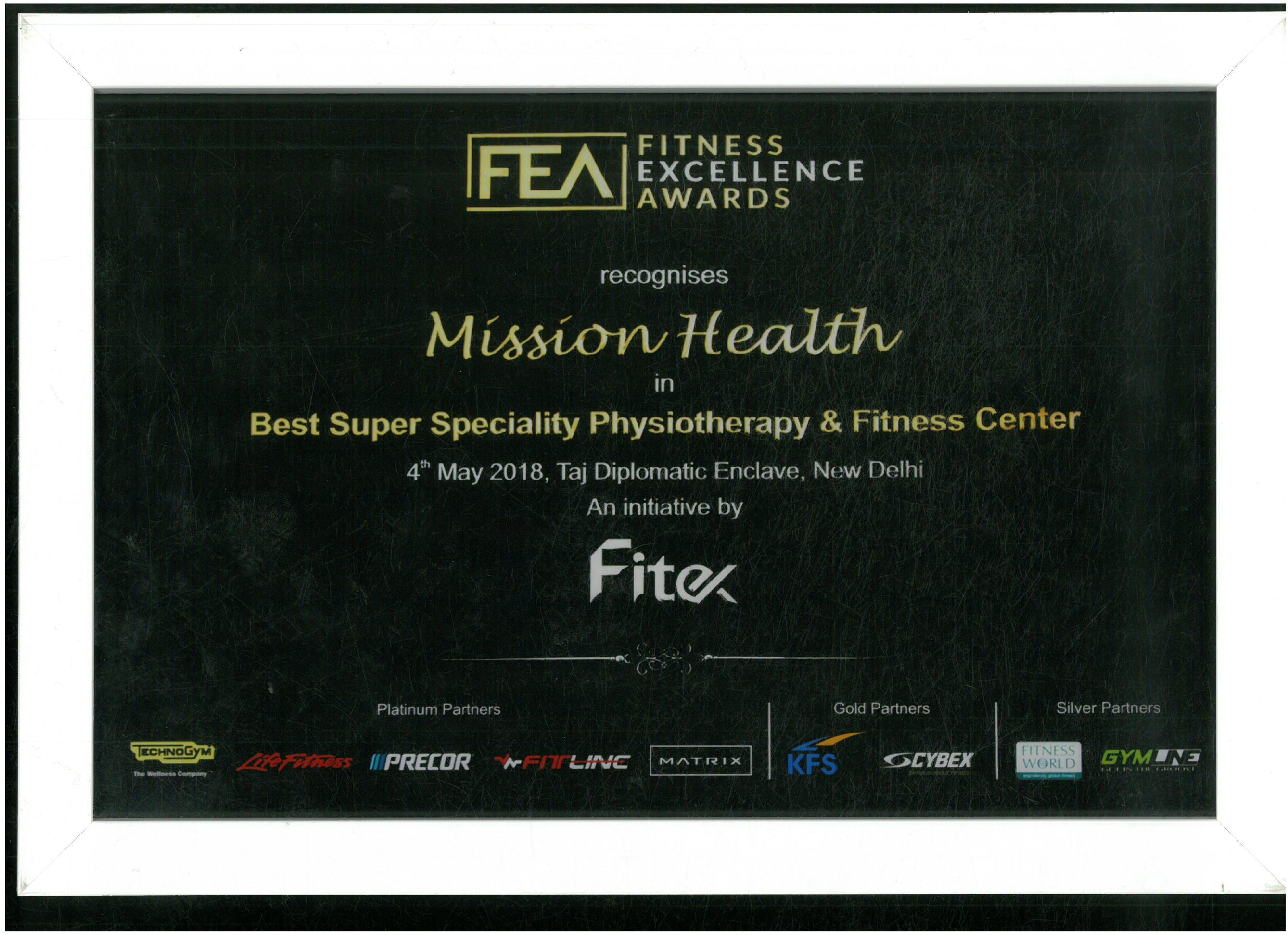 Fitness Excellence Awards, 2018 to Mission Health as Best Super Speciality Physiotherapy & Fitness Center.